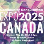 EXPO 2025 Canada Community Consultation