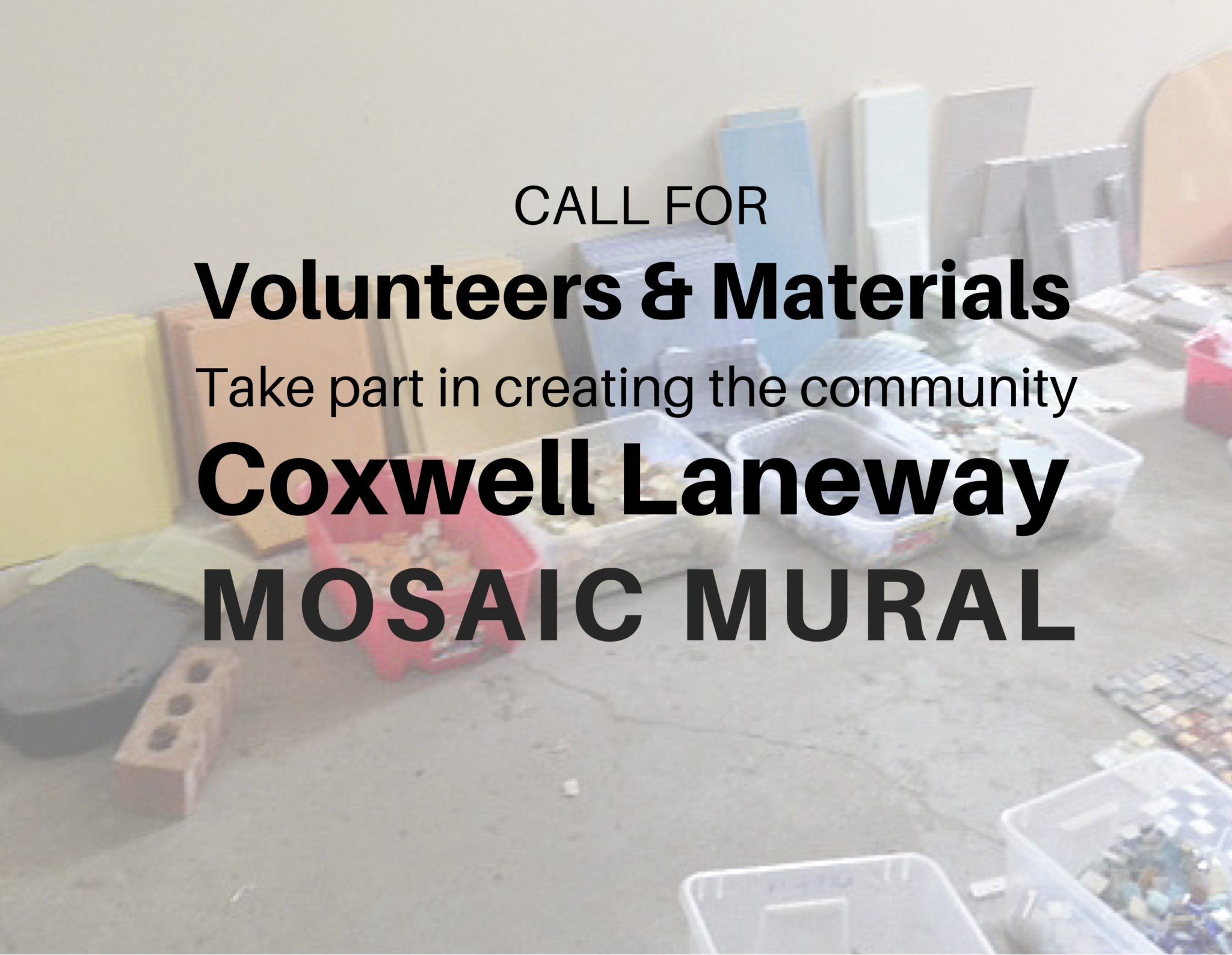 Call For Volunteers & Materials