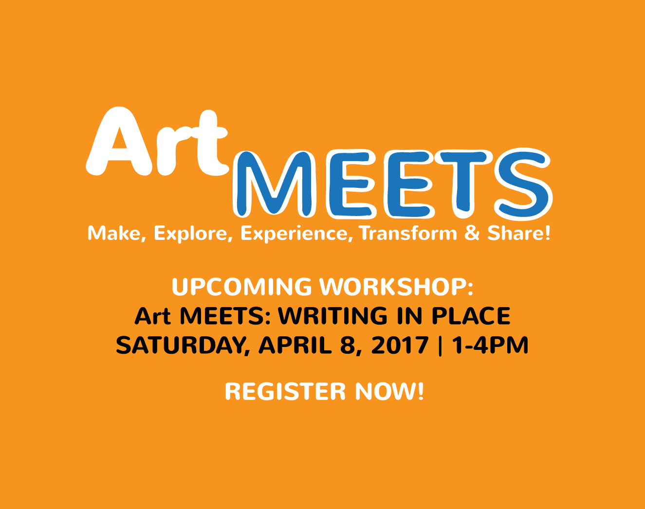 Art MEETS: Writing In Place