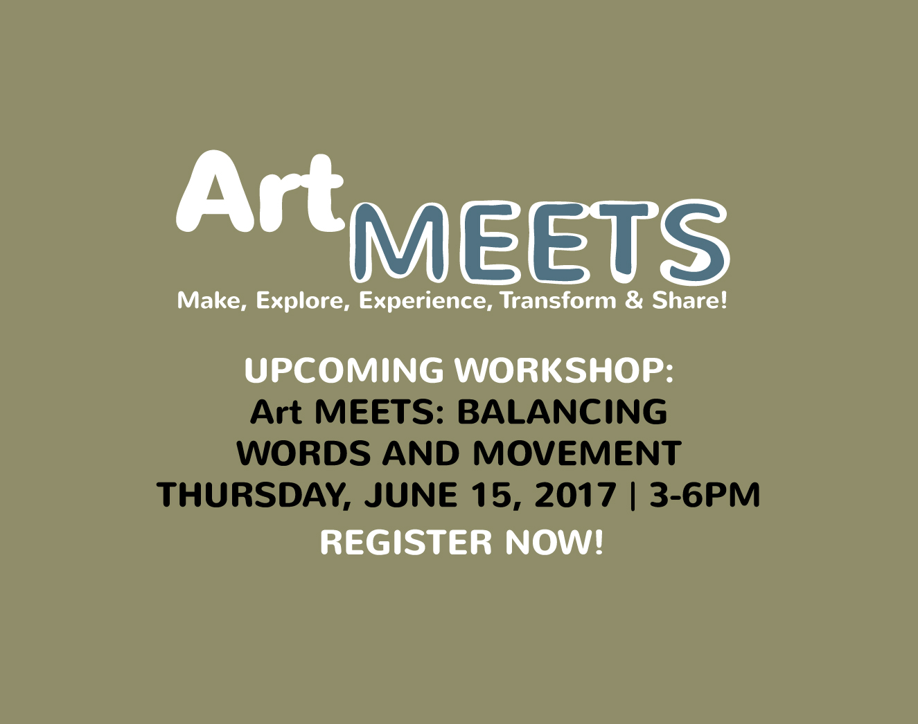 Art MEETS: Balancing Words & Movement