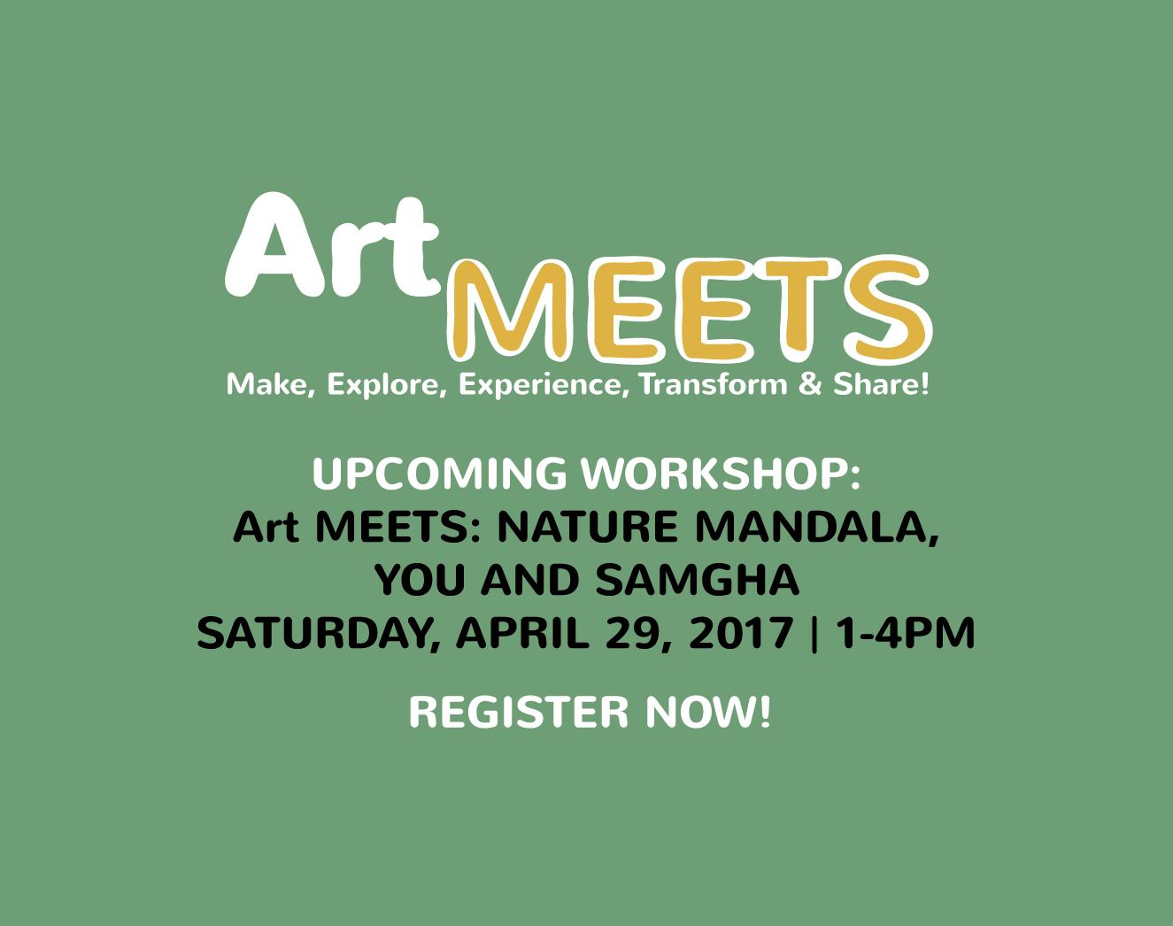 Art MEETS: Nature Mandala, You & Samgha