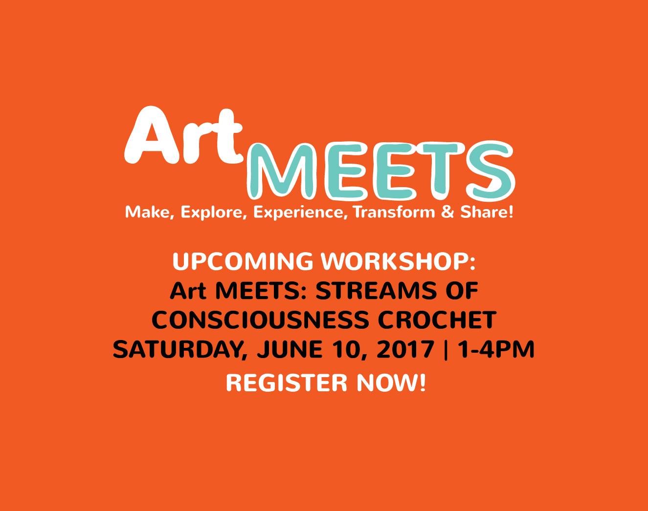 Art MEETS: Streams Of Consciousness Crochet