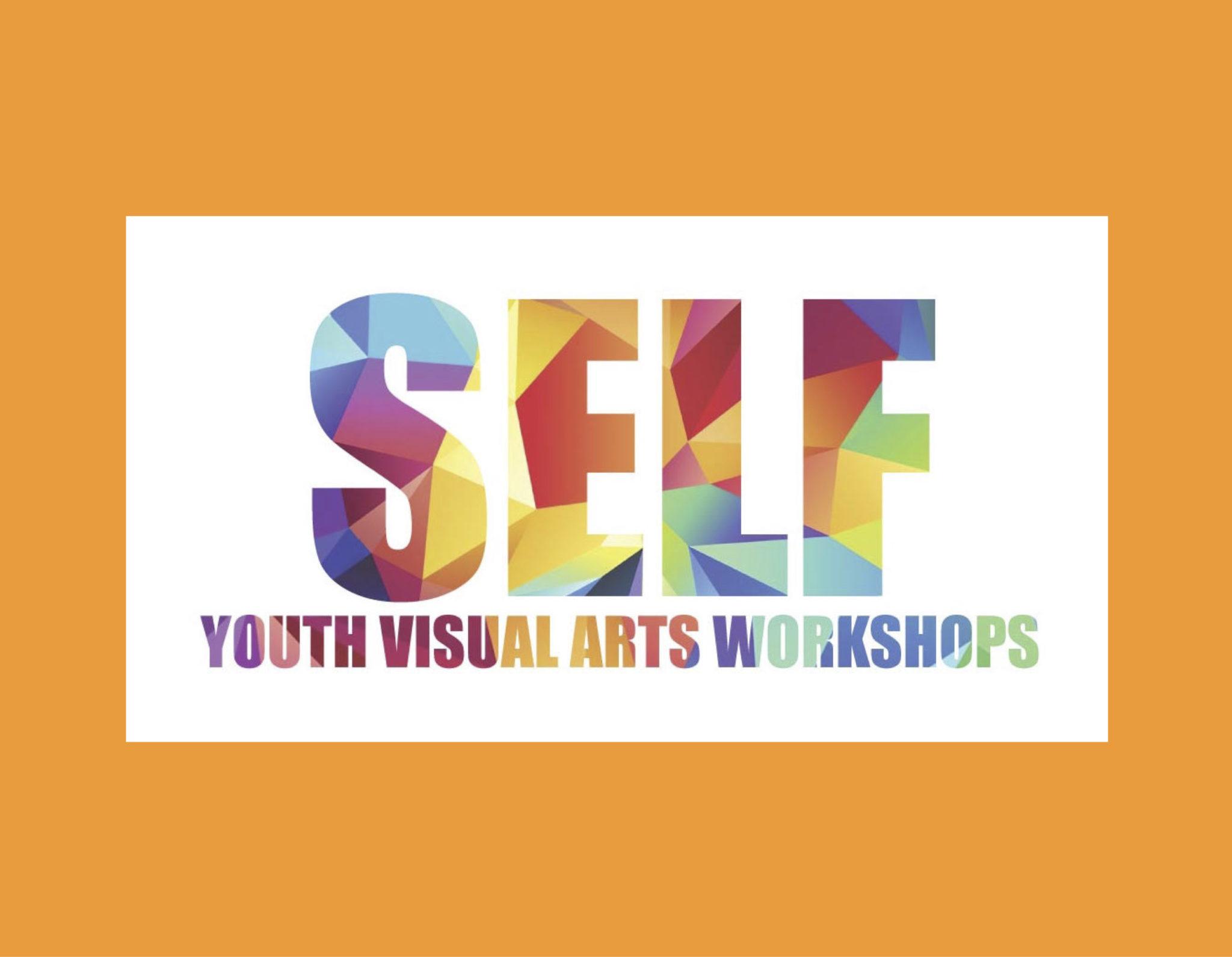 SELF: Youth Visual Arts