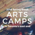 2018 Spring Break Arts Camps
