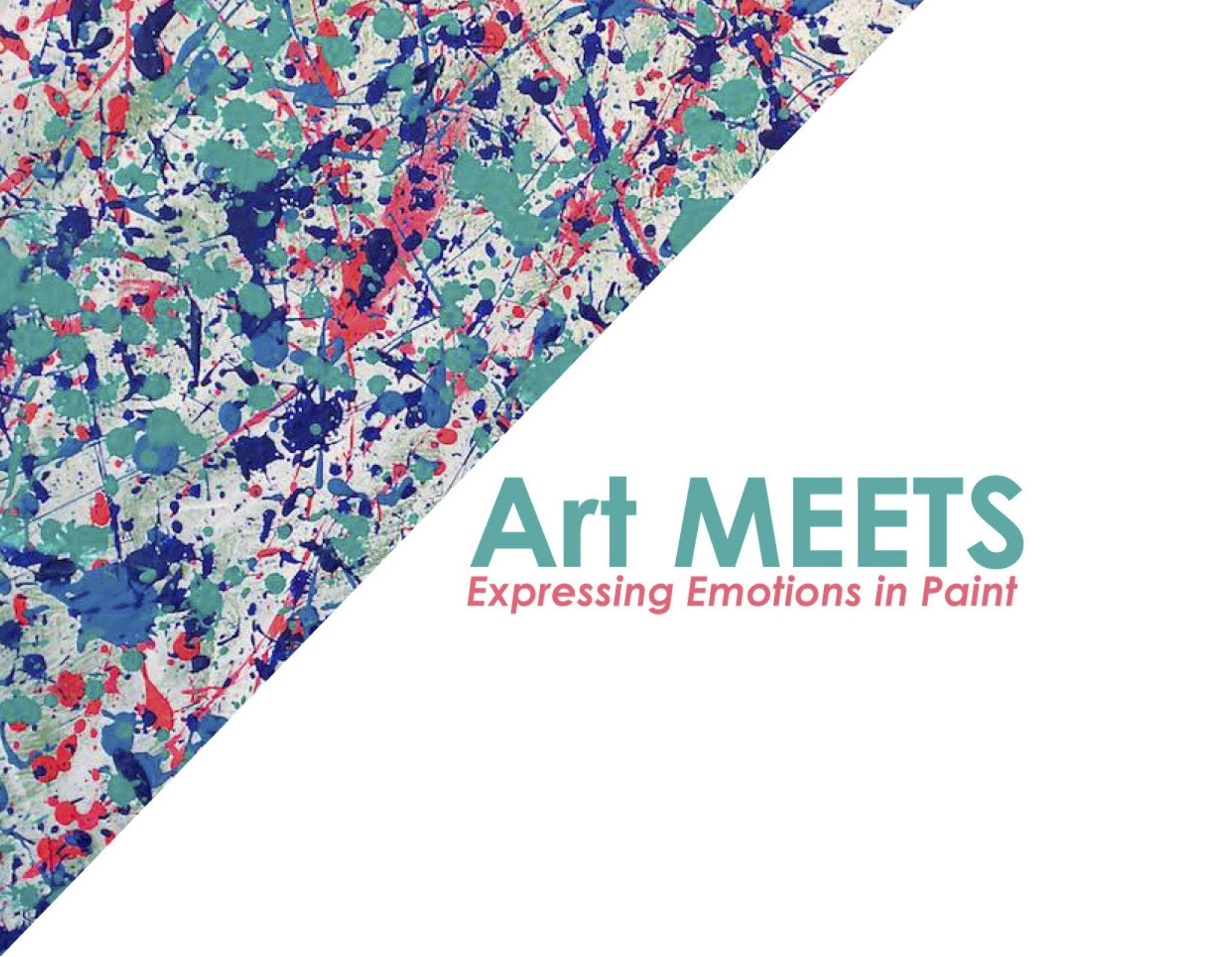 Art MEETS: Expressing Emotions In Paint