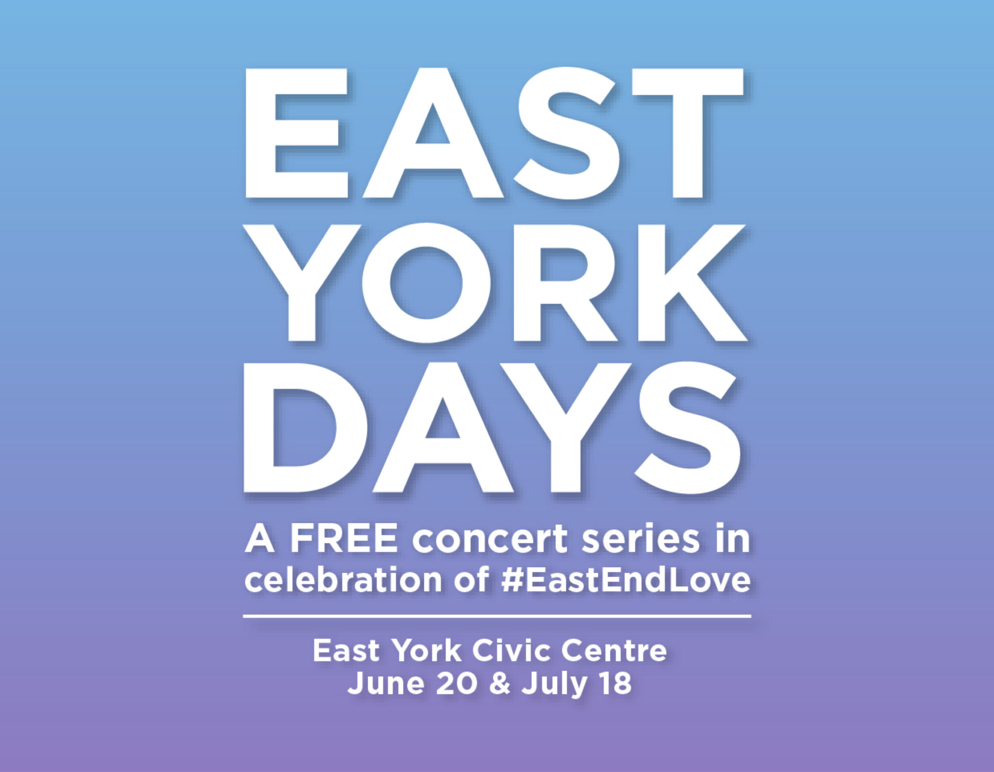 East York Days – Free Concert Series