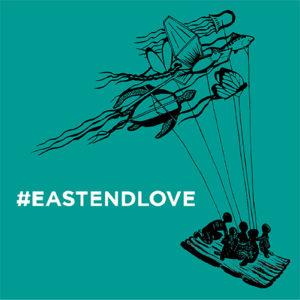 #EastEndLove