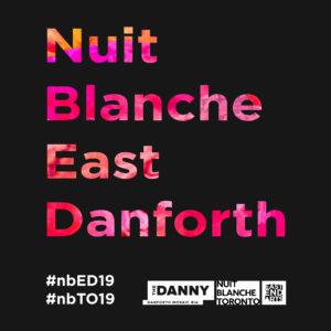 Press Release: East End Arts Presents Nuit Blanche, East Danforth!