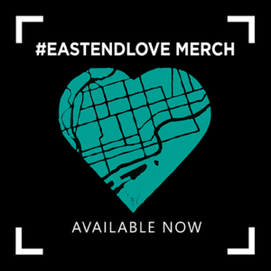 #EastEndLove Merch Available Now!