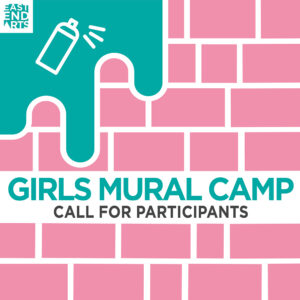 Girls Mural Camp, 2021 – Call For Participants!