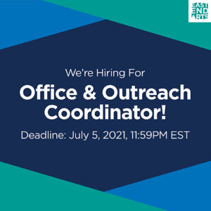 We're Hiring An Office & Outreach Coordinator!